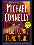 The Last Coyote/Trunk Music (Harry Bosch)