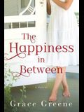 The Happiness in Between