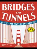Bridges and Tunnels: Investigate Feats of Engineering