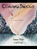 Climbing Shadows: Poems for Children