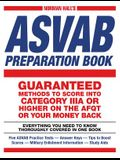 Norman Hall's ASVAB Preparation Book: Everything You Need to Know Thoroughly Covered in One Book - Five ASVAB Practice Tests - Answer Keys - Tips to B