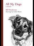 All My Dogs: A Memoir