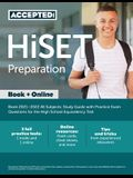 HiSET Preparation Book 2021-2022 All Subjects: Study Guide with Practice Exam Questions for the High School Equivalency Test
