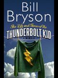 Life And Times Of The Thunderbolt Kid - Memoir