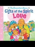 Love (Berenstain Bears Gifts of the Spirit)