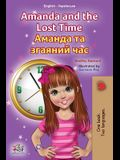 Amanda and the Lost Time (English Ukrainian Bilingual Children's Book)