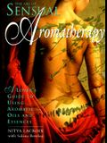 The Art of Sensual Aromatherapy