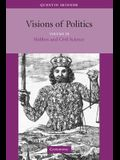 Visions of Politics: From 1860 to the Twenty-First Century