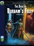 The Siege of Durgam's Folly SW