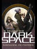 Dark Space: Sentinents of Orion Volume 1 SC