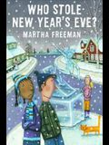 Who Stole New Year's Eve?: A Chickadee Court Mystery
