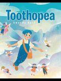 Toothopea