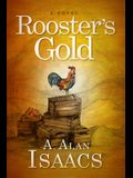 Rooster's Gold