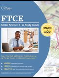 FTCE Social Science 6-12 Study Guide: Exam Prep Book with Practice Test Questions for the Florida Teacher Certification Examinations