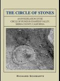 The Circle of Stones: An Investigation of the Circle of Stones in Stampede Valley, Sierra County, California