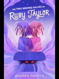 The Two Wrong Halves of Ruby Taylor