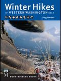 Winter Hikes of Western Washington Deck: 50 Best (Mostly Snow Free) Trails of Western Washington