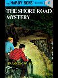 Hardy Boys 06: The Shore Road Mystery