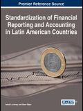 Standardization of Financial Reporting and Accounting in Latin Aamerican Countries