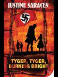Tyger, Tyger, Burning Bright