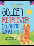 Golden Retriever Coloring Book! Discover This Collection Of Coloring Pages