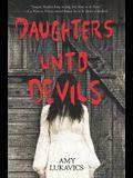 Daughters Unto Devils: A Chilling Debut
