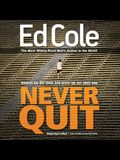 Never Quit Workbook (Majoring in Men: The Curriculum for Men)