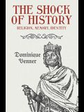 The Shock of History: Religion, Memory, Identity