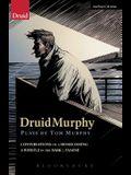 DruidMurphy: Plays by Tom Murphy