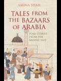 Tales from the Bazaars of Arabia: Folk Stories from the Middle East