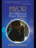 Favor, the Millennial Prayer Warrior: The Circle of Seven