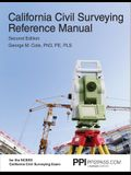 Ppi California Civil Surveying Reference Manual, 2nd Edition (Paperback) - A Complete Reference Manual for the Ncees California Civil Surveying Exam