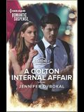 A Colton Internal Affair