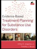 Evidence-Based Treatment Planning for Substance Use Disorders [With Workbook]