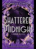 The Mirror Shattered Midnight