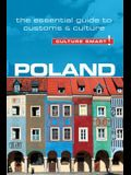 Poland - Culture Smart!, Volume 58: The Essential Guide to Customs & Culture