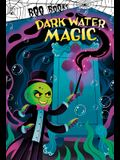 Dark Water Magic