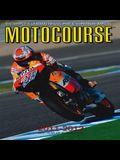 Motocourse 2011-2012: The World's Leading Grand Prix & Superbike Annual