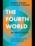 The Fourth World: An Indian Reality