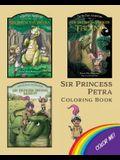 Sir Princess Petra Coloring Book