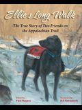 Ellie's Long Walk: The True Story of Two Friends on the Appalachian Trail