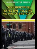 Critical Perspectives on Effective Policing and Police Brutality