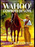 Wahoo! Cowboys in Love
