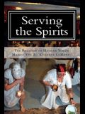 Serving the Spirits: The Religion of Haitian Vodou