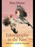 Ethnography in the Raw: Life in a Luzon Village