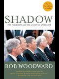 Shadow : Five Presidents and the Legacy of Watergate