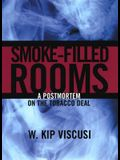 Smoke Filled Rooms: A Postmortem on the Tobacco Deal