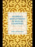 Women's Employment in Muslim Countries: Patterns of Diversity