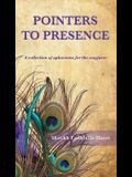 Pointers to Presence: A Collection of Aphorisms for the Wayfarer