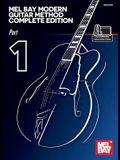 Mel Bay Modern Guitar Method Complete Edition, Part 1